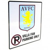 Aston Villa Skylt No Parking 2